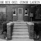 HR MIX 002: Conor Laurin