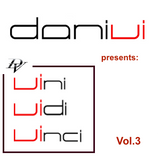 Dani Vi presents Vini Vidi Vinci Vol.3