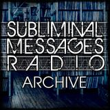 Subliminal Messages Radio - 13 MAY 2011 (Part 1)