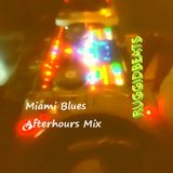 Miami Blues Afterhours Mix
