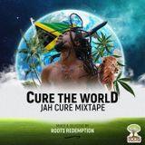 Cure The worlD - Jah Cure Mixtape