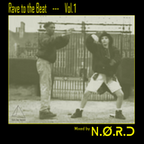 N.O.R.D - Rave to the Beat Vol.1