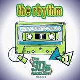 the90sradio.com - The Rhythm #61