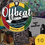Offbeat Reggae Radio - Episode 10 (Featuring - Death of Guitar Pop / Slim Pickings / Joseph Cotton)