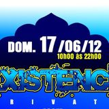 [SET] Cleiton K's @ Existence PVT 17-06-2012
