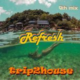 trip2house - Refresh