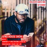 Mr Silk's: Afro House Show @IamMrSilk with guest @SefKombo 17.04.2019 9-11pm