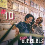 #10 Deine Homegirls - Podcast