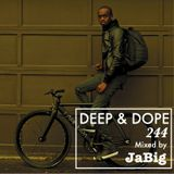 4-Hour Chillout Acid Jazz & Deep House Lounge - DEEP & DOPE 244 Mixed by JaBig