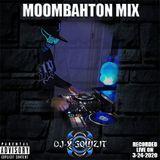 MOOMBAHTON MIX - RECORDED LIVE ON 3-24-2020 - DJ X-SQUIZIT