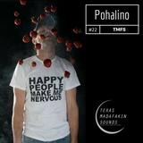 TexasMadafakinSounds EP 22 - Pohalino