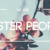 Easter People Teach - Audio
