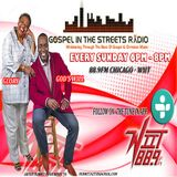 Gospel In The Streets Radio with La Shawn K. Ford , TSO & EJ Jackson Easter Sunday