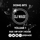 DOING BITS VOLUME ONE @DJWAGE