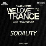 Sodality - We Love Trance CE 028 with Daniel Kandi - Fresh Stage (10.03.2018 - Mostowa 40 - Poznan)