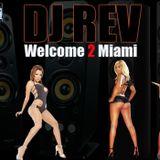 DJ Rev Welcome 2 Miami Booty Mix