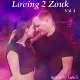 Loving 2 Zouk Vol.4