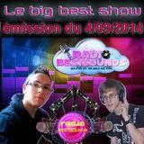 Big Best Show émission du 4/09/2014