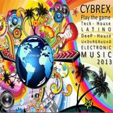 CYBREX - Play the game (Tech-house session june 2013)