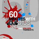 60 minutes with DJ Dibs (ft Bunmi)
