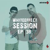 Stroke 69 - Whiteeffect Session - ep 38