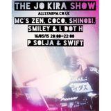 The Jo Kira Show All Star FM w/ Coco, Shinobi, Smiley, L Dizzle, P Solja, Swift, Zen  16/5/2015