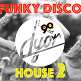 Disco & Funky House 2 by D'YOR