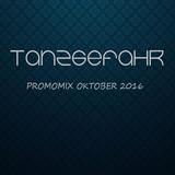 TanzGefahr Promomix Oktober 2016