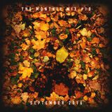 The Monthly Mix Episode 10: September 2016
