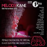 Melody Kane's BBC1Xtra's Old Skool Female MC Mini Mix