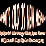 What's Old Is New Again Mixed By Art Rooney