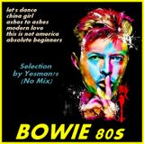 minimix BOWIE 80s (let's dance -china girl - ashes to ashes - modern love - this is not america...)