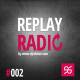 ROBSTER : ReplayRadio Episode #002