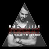 MÆX MILIAN @ Loft Club FORMAT  (31.12.2017)