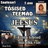 Tõsised teemad 7.osa - Jeesus ja Tema võit