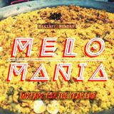 Melomania (A Mixtape For The Year End)