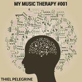 DJ THIEL - MY MUSIC THERAPY #001 - MAR/2018