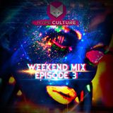 Hype Culture - Weekend Mix Episode 3