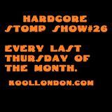 TENNERS TENTUN-KOOL LONDON (31-05-18) HARDCORE STOMP SHOW #26
