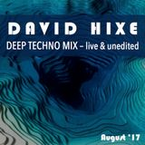 Deep Techno Mix | August 2017 | Live & Unedited