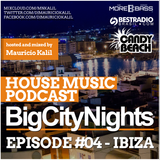 Big City Nights #004 - Ibiza