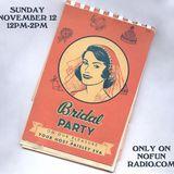 Our Pleasure w/ Bridal Party @ No Fun Radio 11/12/17