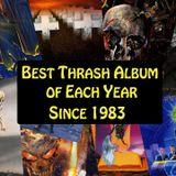 Melhores Albuns Thrash 1983-2016 Pela Loudwire, Parte 2, 31/05/17, C/Daniel Páscoa