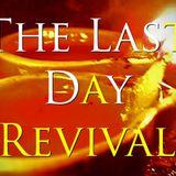 The End Time Revival Part 1 - Audio