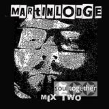 Martin Lodge Soultogether Mix Two