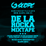 SLOPE DE LA ROCKA MIXTAPE SERIES # 03