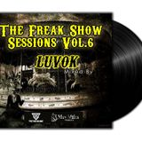 The Freak Show Sessions Vol.6 Exclusive Dj Set Muy Malos Radio