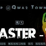 Deep at Qwa2 town vol.1 - by Master T