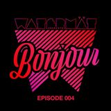 Watermät - Bonjour Radio 004