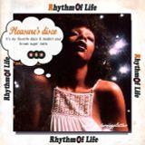 Rhythm of Life 「Pleasure's disco」